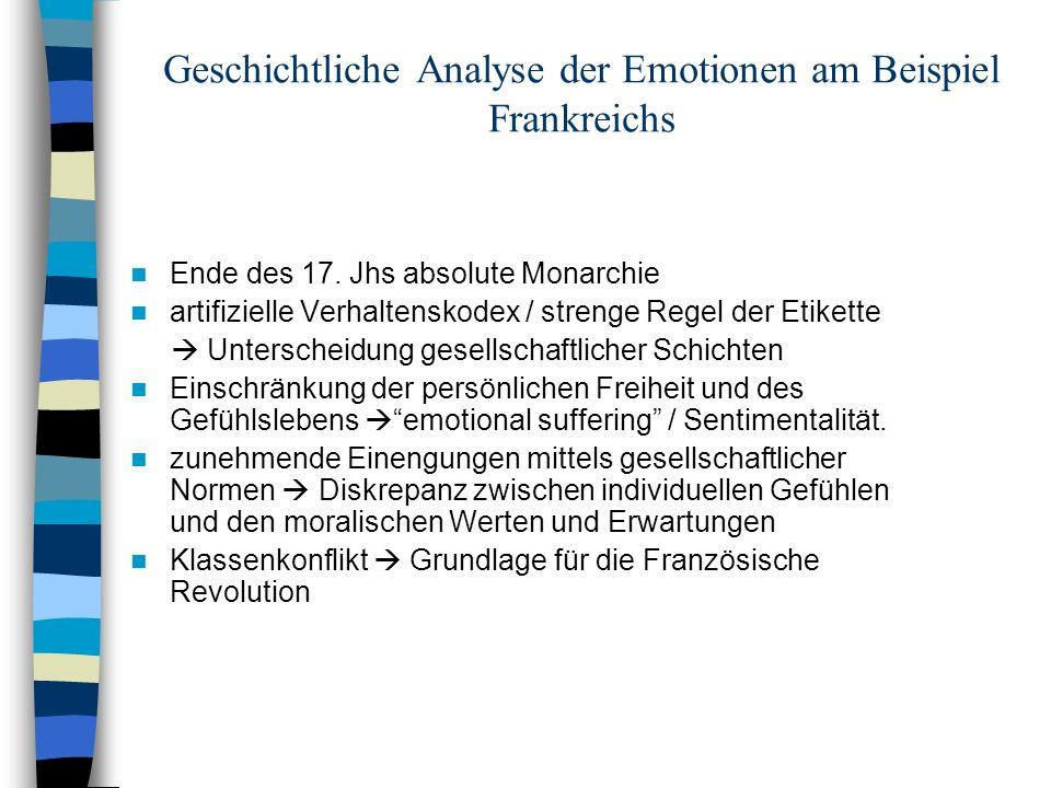 Geschichtliche Analyse der Emotionen am Beispiel Frankreichs