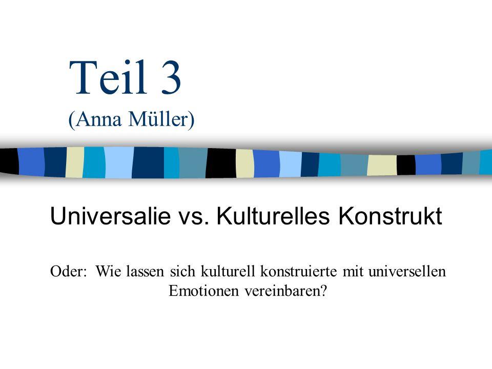 Universalie vs. Kulturelles Konstrukt