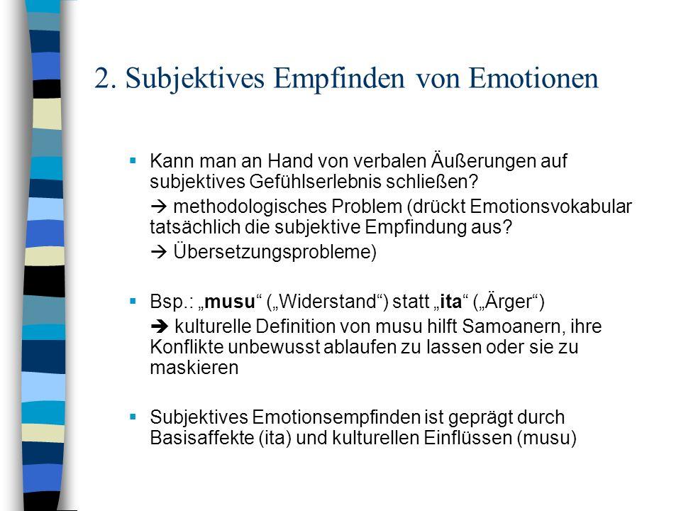 2. Subjektives Empfinden von Emotionen