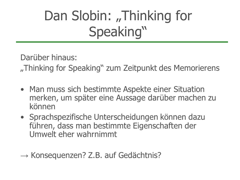 "Dan Slobin: ""Thinking for Speaking"