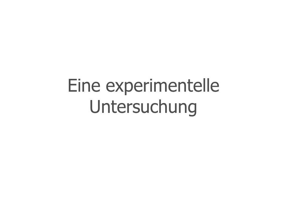 Eine experimentelle Untersuchung