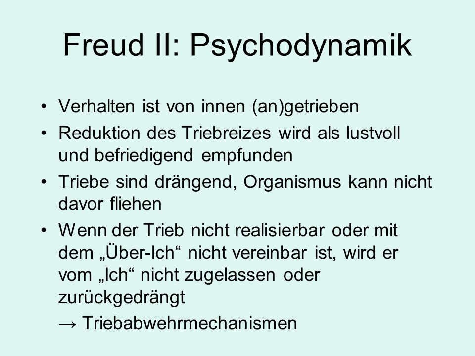 Freud II: Psychodynamik