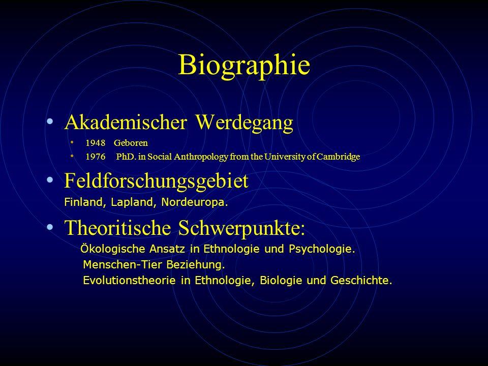 Biographie Akademischer Werdegang Feldforschungsgebiet