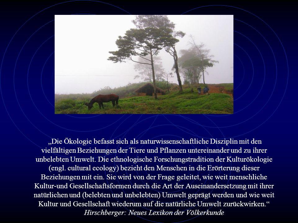 """""""Die Ökologie befasst sich als naturwissenschaftliche Disziplin mit den vielfältigen Beziehungen der Tiere und Pflanzen untereinander und zu ihrer unbelebten Umwelt."""