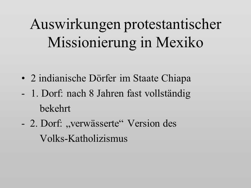 Auswirkungen protestantischer Missionierung in Mexiko