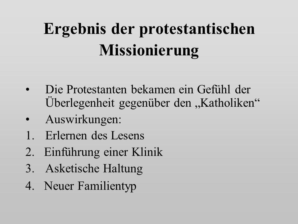 Ergebnis der protestantischen Missionierung