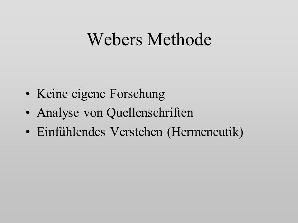 Webers Methode Keine eigene Forschung Analyse von Quellenschriften