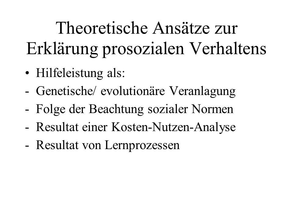 Theoretische Ansätze zur Erklärung prosozialen Verhaltens
