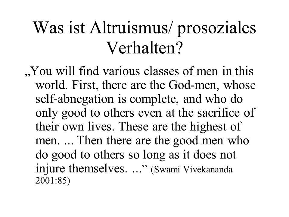 Was ist Altruismus/ prosoziales Verhalten