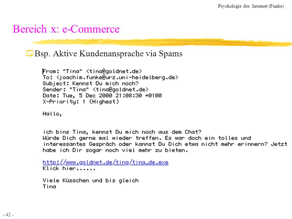 Bereich x: e-Commerce Bsp. Aktive Kundenansprache via Spams