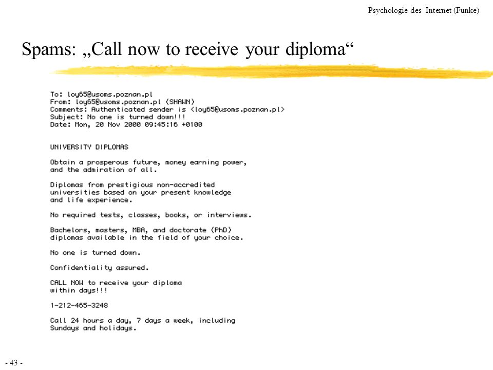 "Spams: ""Call now to receive your diploma"