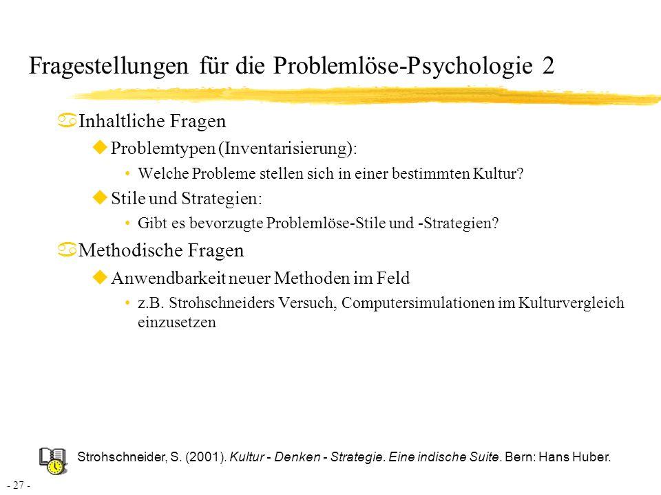 Fragestellungen für die Problemlöse-Psychologie 2