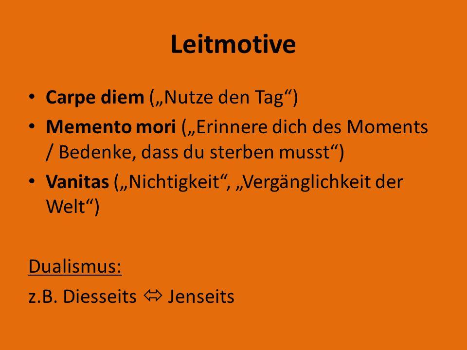 """Leitmotive Carpe diem (""""Nutze den Tag )"""