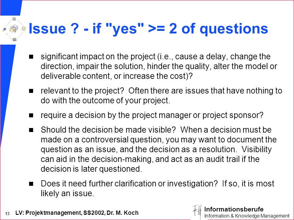 Issue - if yes >= 2 of questions
