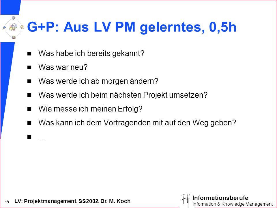 G+P: Aus LV PM gelerntes, 0,5h
