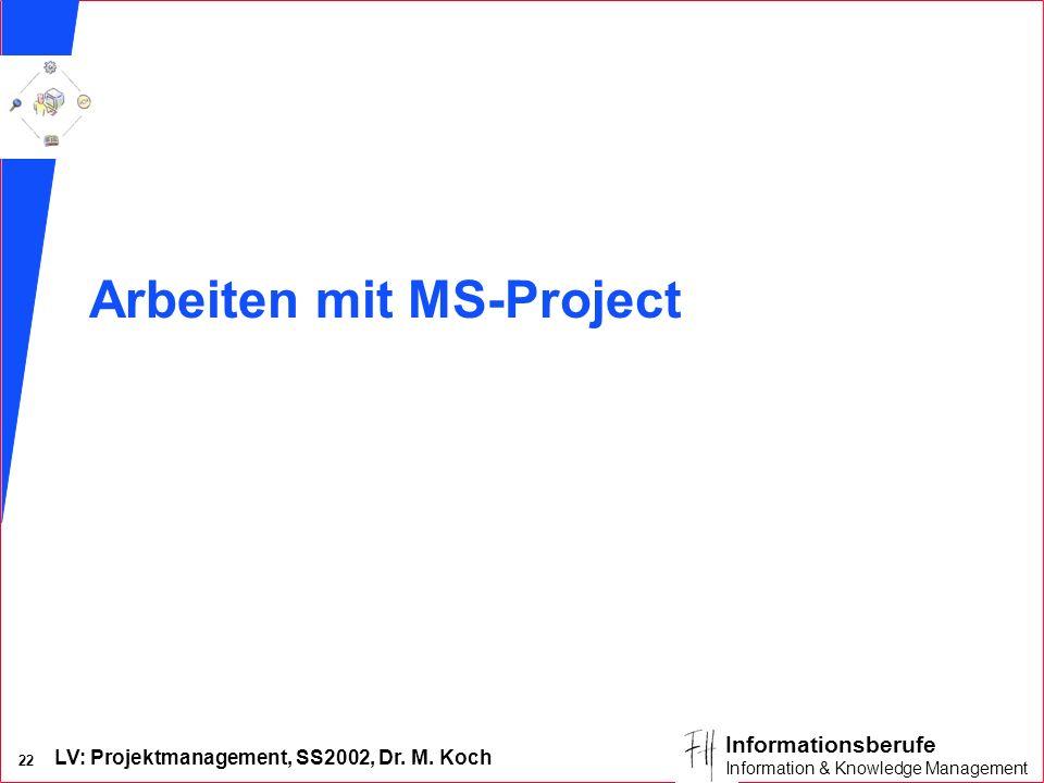Arbeiten mit MS-Project