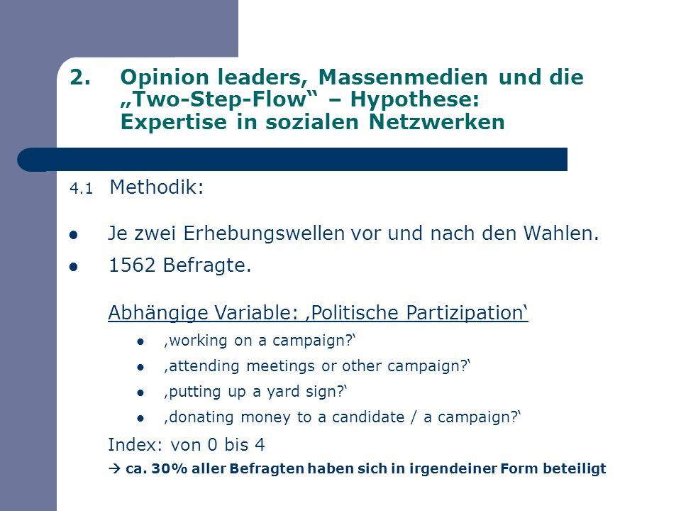 "Opinion leaders, Massenmedien und die ""Two-Step-Flow – Hypothese: Expertise in sozialen Netzwerken"