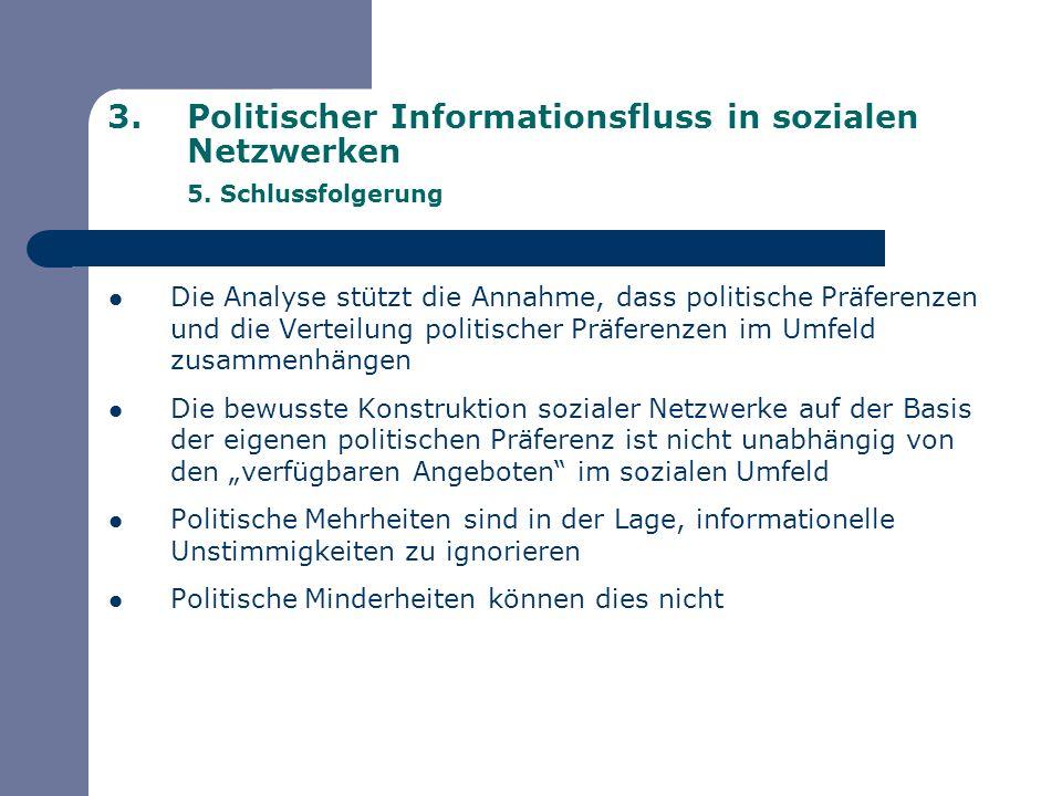 Politischer Informationsfluss in sozialen Netzwerken 5