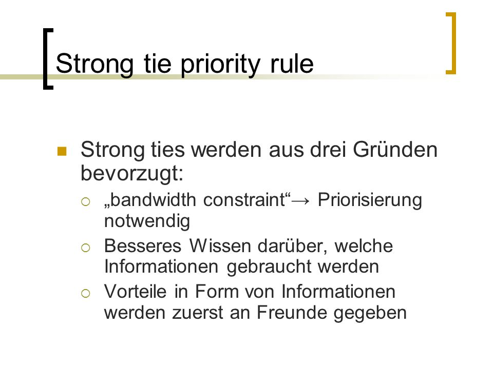 Strong tie priority rule