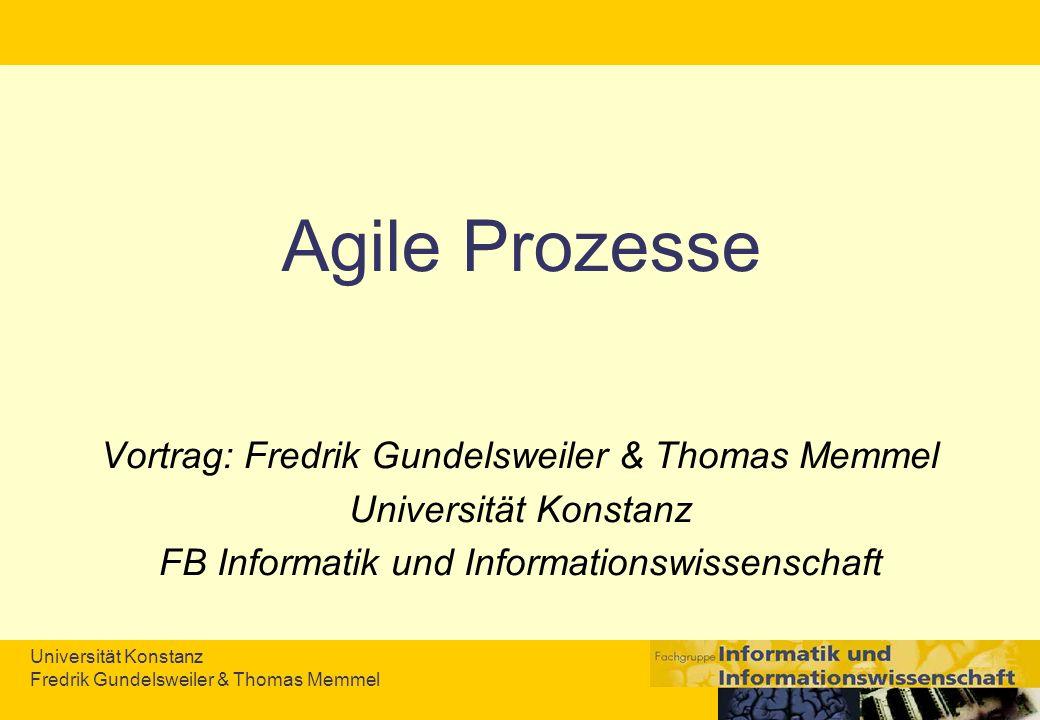 Agile Prozesse Vortrag: Fredrik Gundelsweiler & Thomas Memmel