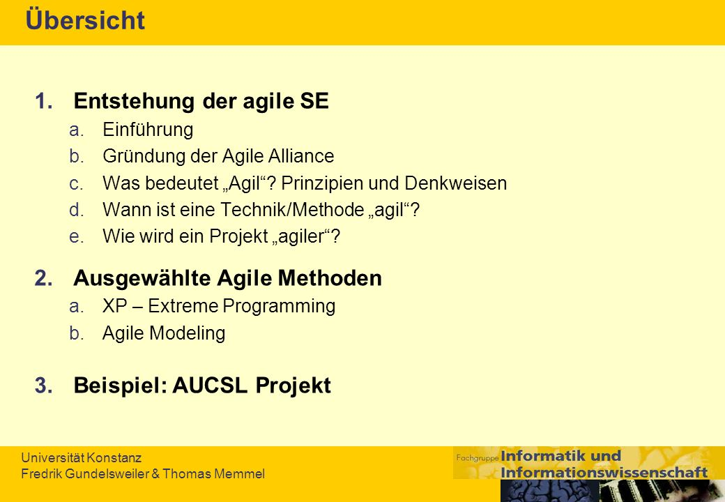 Übersicht Entstehung der agile SE Ausgewählte Agile Methoden