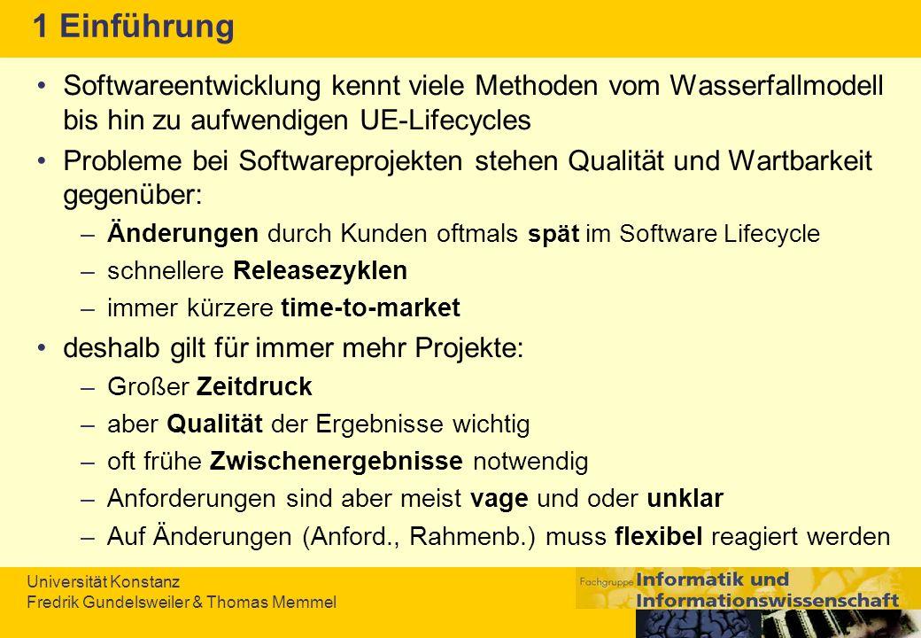 1 Einführung Softwareentwicklung kennt viele Methoden vom Wasserfallmodell bis hin zu aufwendigen UE-Lifecycles.