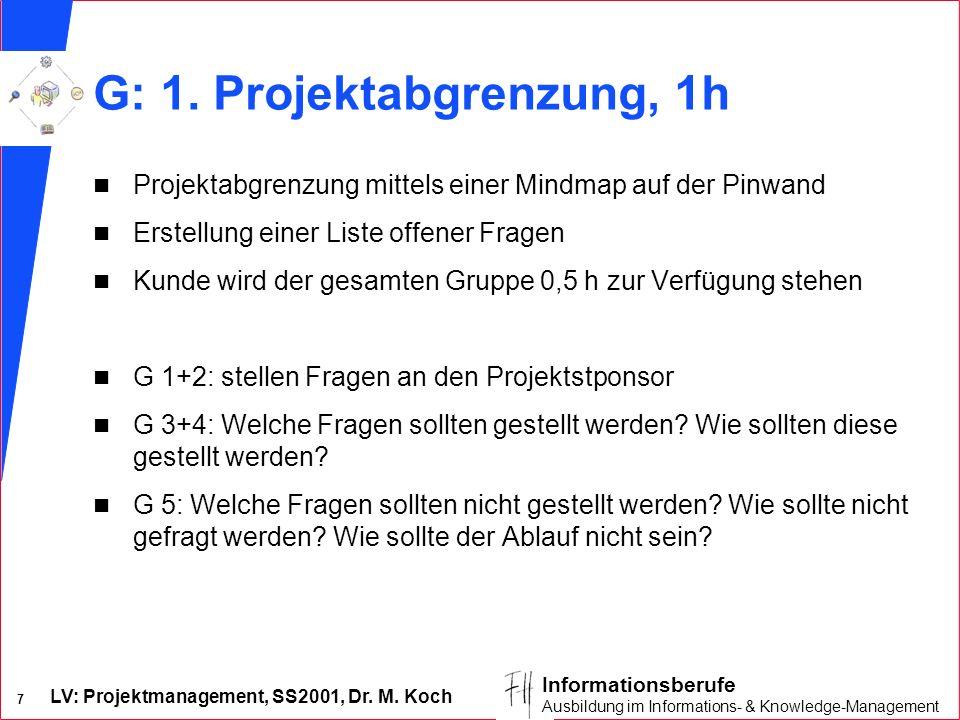 G: 1. Projektabgrenzung, 1h