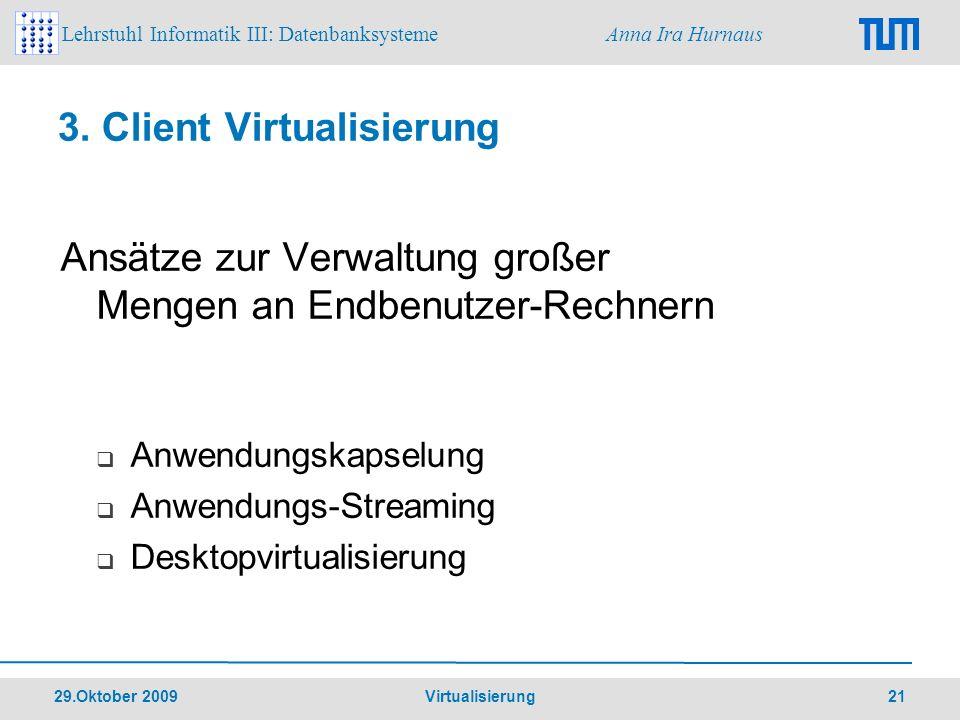 3. Client Virtualisierung