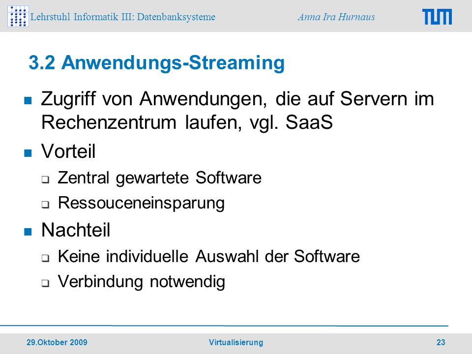 3.2 Anwendungs-Streaming