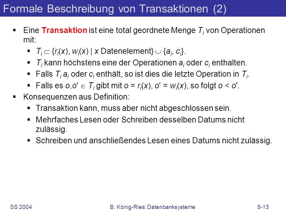Formale Beschreibung von Transaktionen (2)