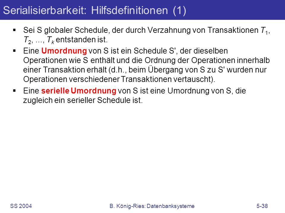 Serialisierbarkeit: Hilfsdefinitionen (1)