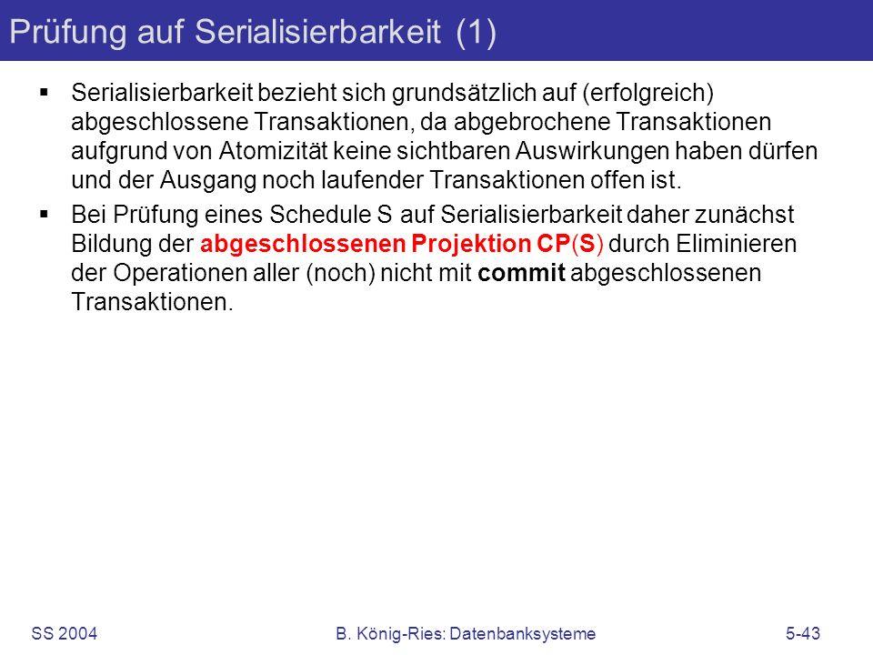 Prüfung auf Serialisierbarkeit (1)