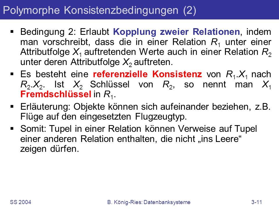 Polymorphe Konsistenzbedingungen (2)