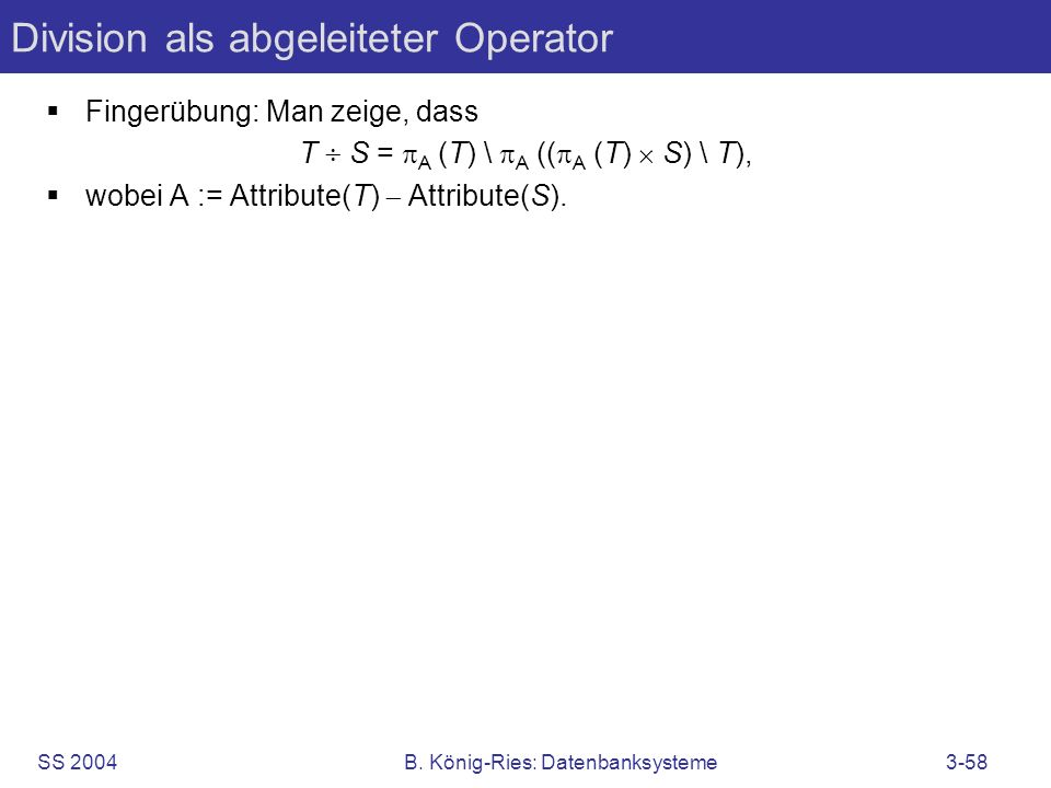 Division als abgeleiteter Operator