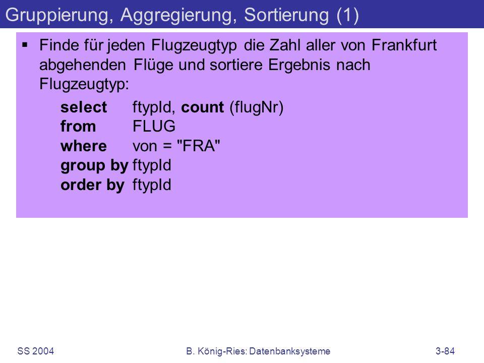 Gruppierung, Aggregierung, Sortierung (1)