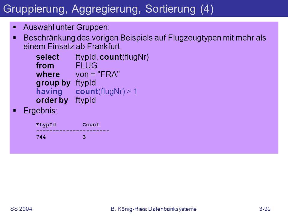 Gruppierung, Aggregierung, Sortierung (4)
