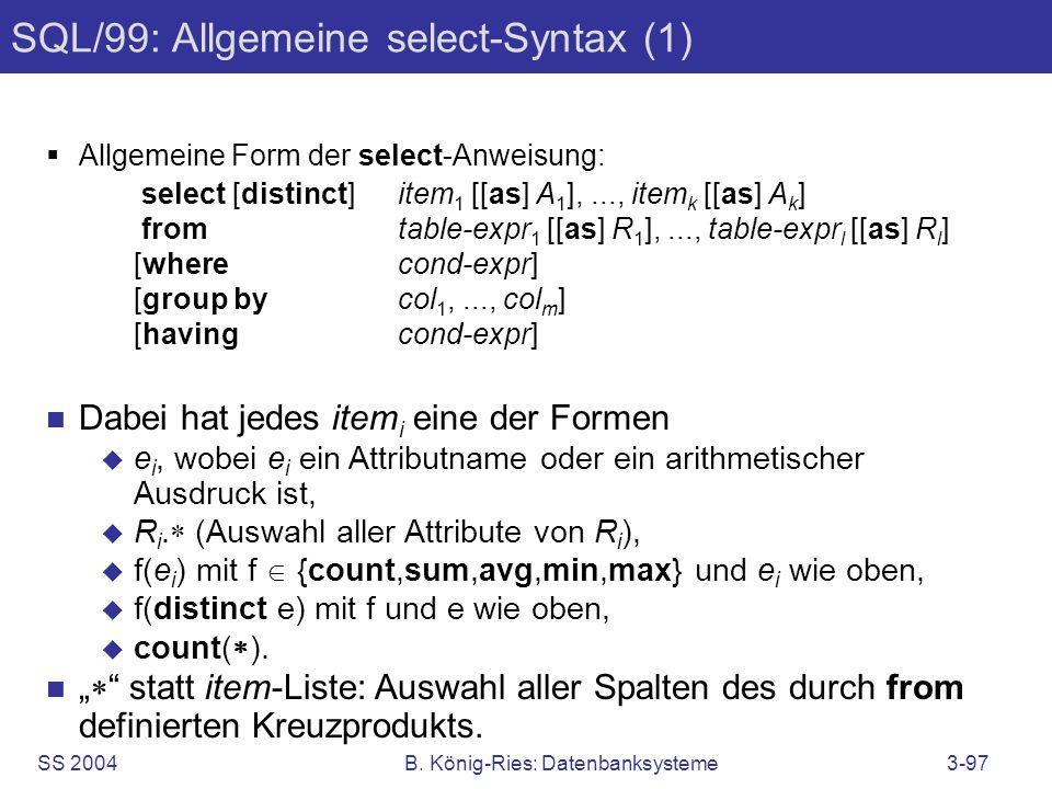 SQL/99: Allgemeine select-Syntax (1)