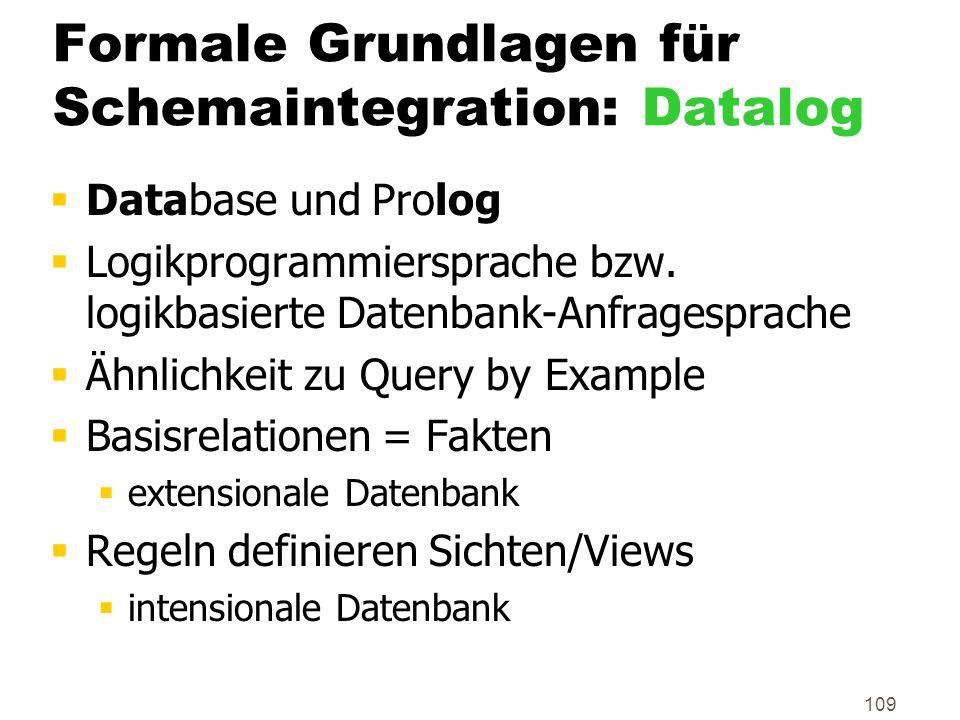Formale Grundlagen für Schemaintegration: Datalog