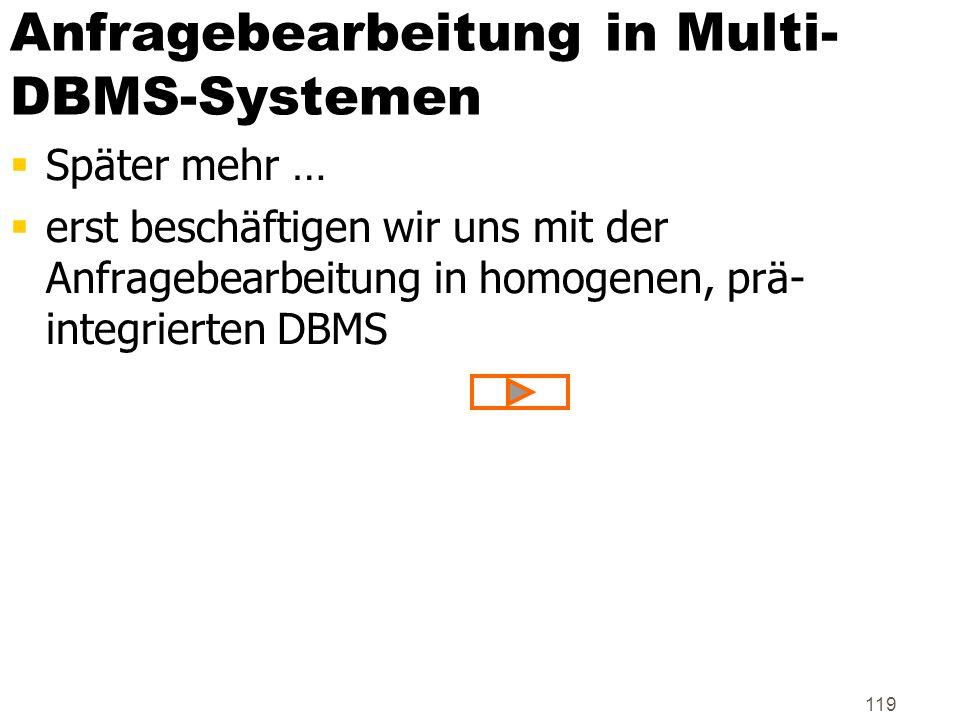 Anfragebearbeitung in Multi-DBMS-Systemen