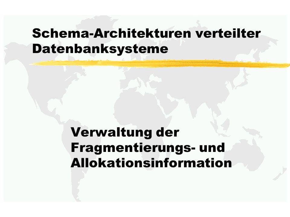 Schema-Architekturen verteilter Datenbanksysteme