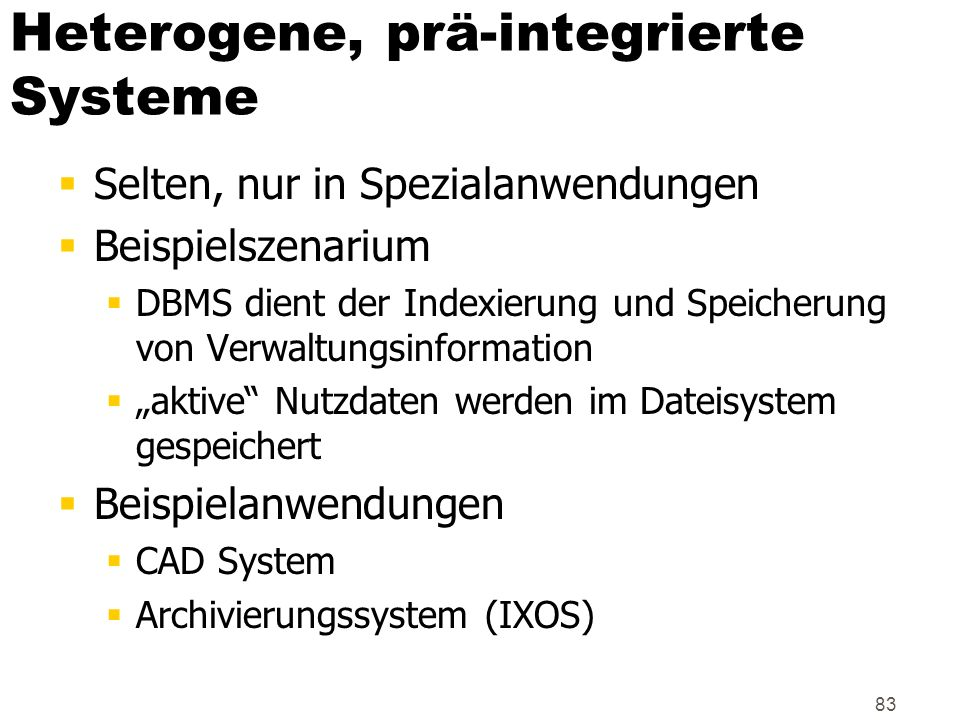 Heterogene, prä-integrierte Systeme