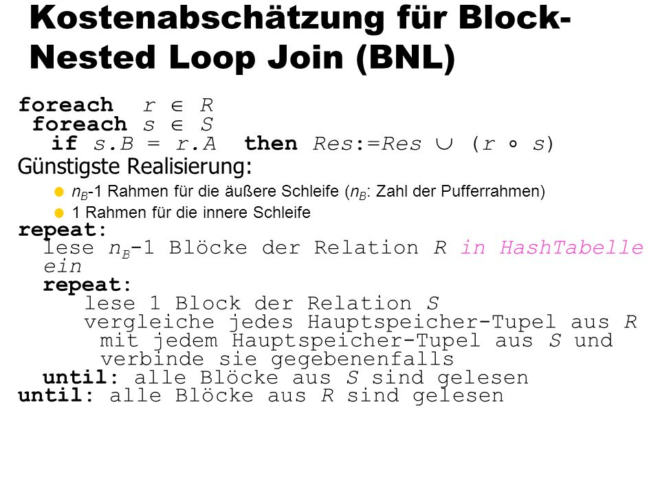 Kostenabschätzung für Block-Nested Loop Join (BNL)
