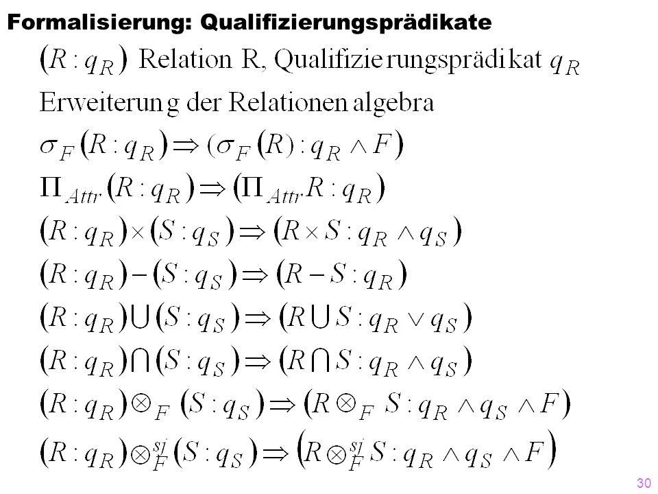 Formalisierung: Qualifizierungsprädikate