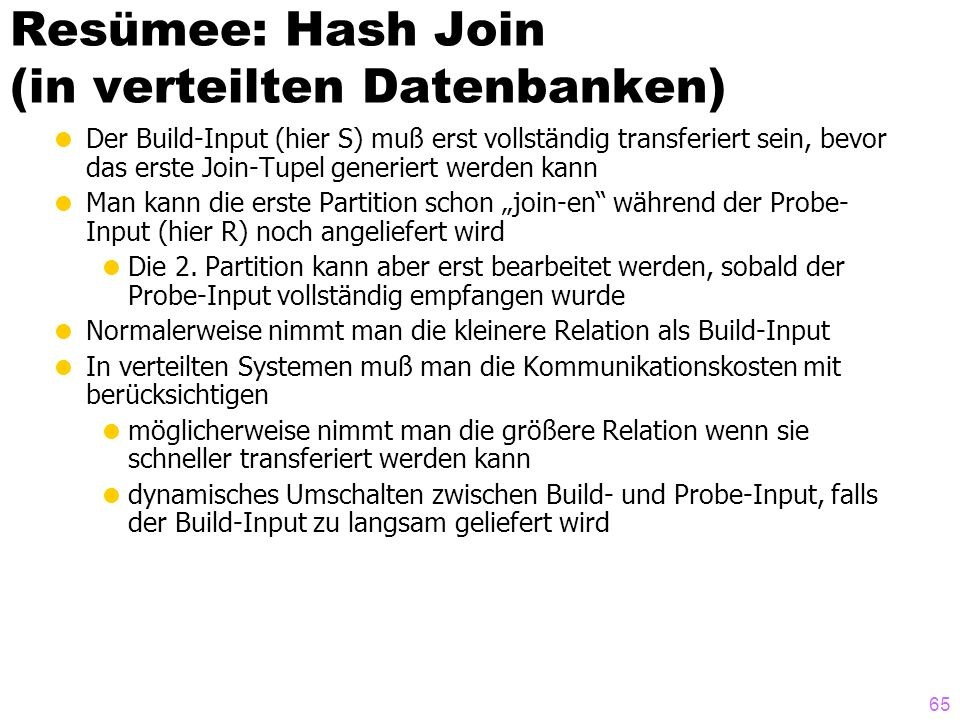 Resümee: Hash Join (in verteilten Datenbanken)