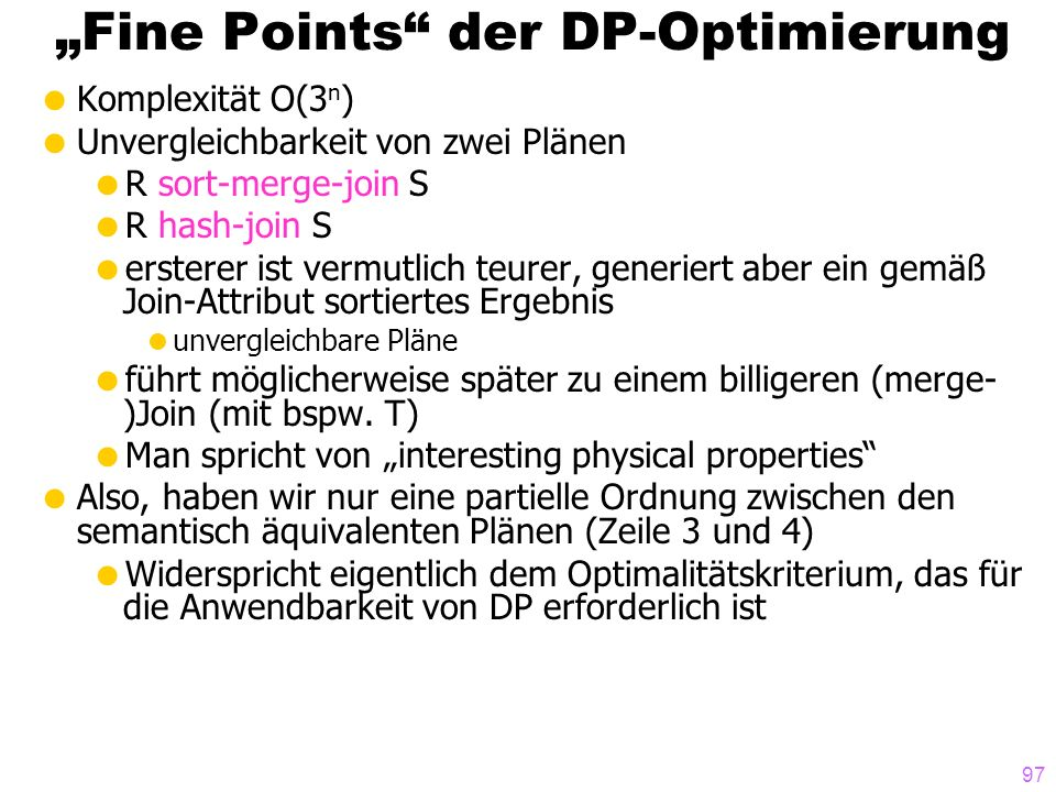 """Fine Points der DP-Optimierung"