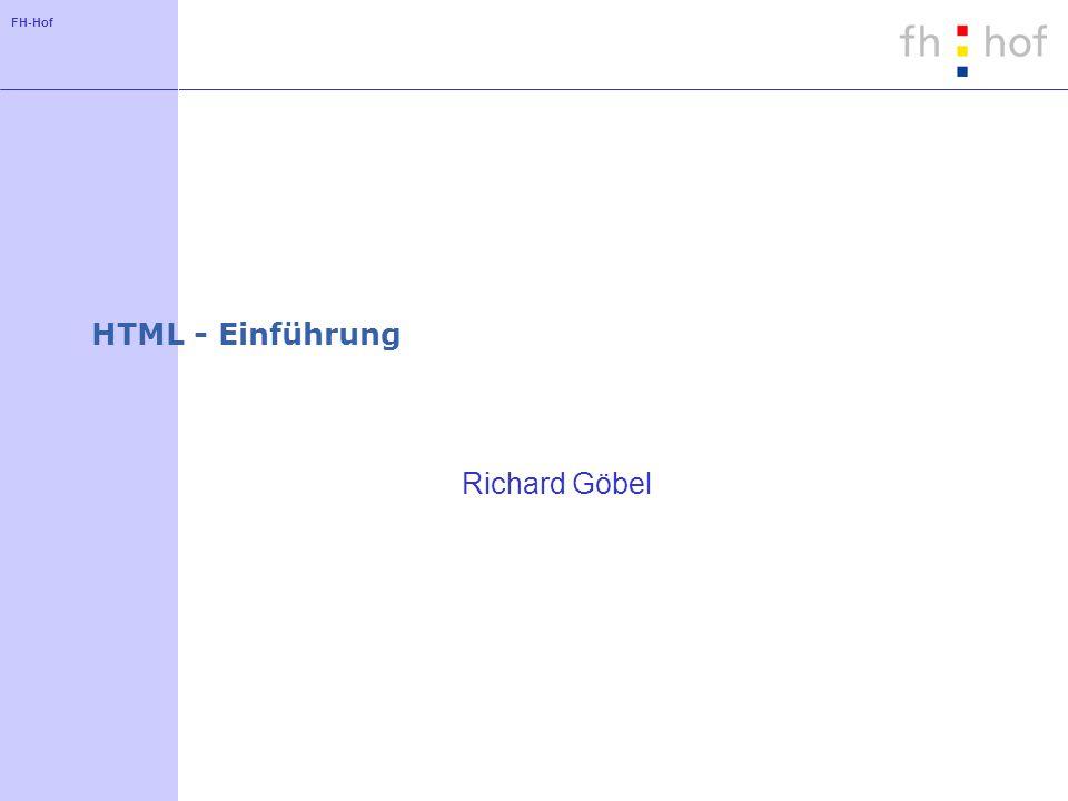 HTML - Einführung Richard Göbel