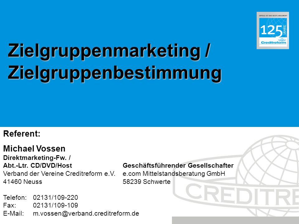 Zielgruppenmarketing / Zielgruppenbestimmung