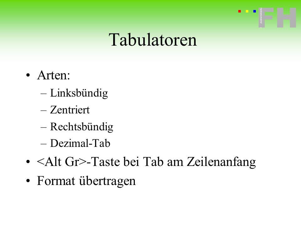 Tabulatoren Arten: <Alt Gr>-Taste bei Tab am Zeilenanfang