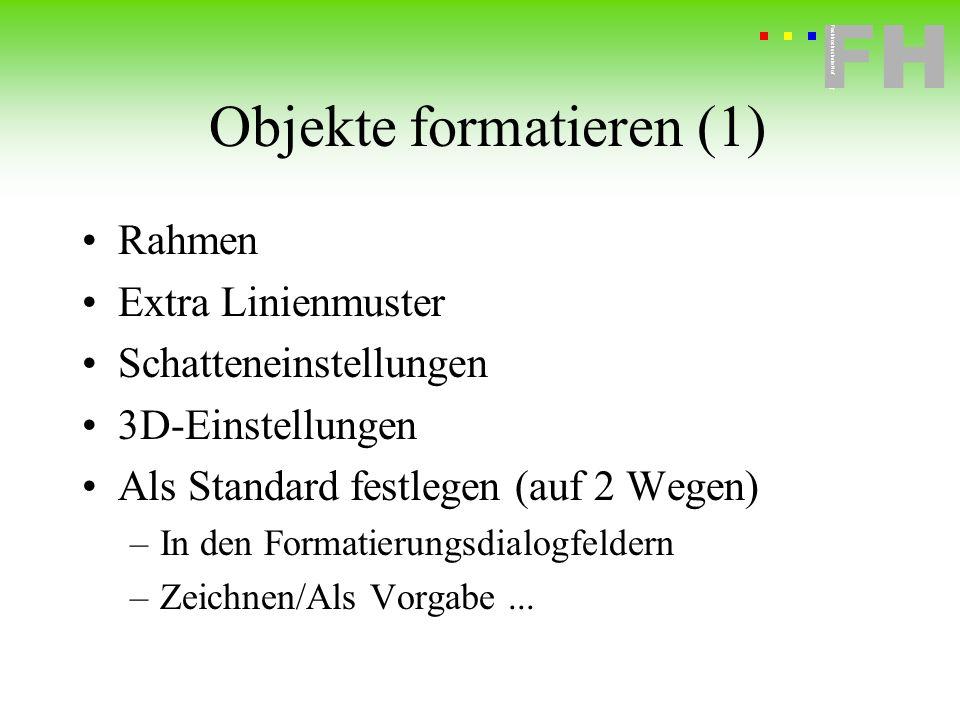 Objekte formatieren (1)