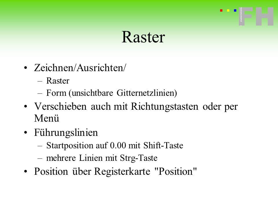 Raster Zeichnen/Ausrichten/